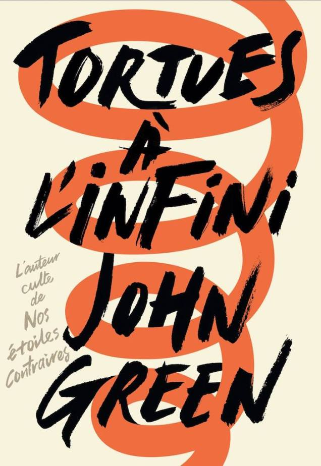 tortues a linfini john green